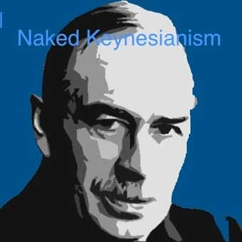 NAKED KEYNESIANISM: Marx on Absolute and Relative Wages and the Modern Theory of Distribution | real utopias | Scoop.it