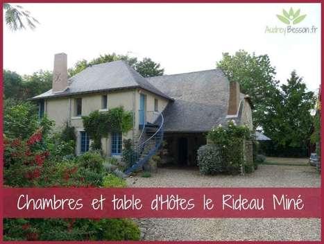 Chambres et table d'Hôtes le Rideau Miné | Détente et bien être | Scoop.it
