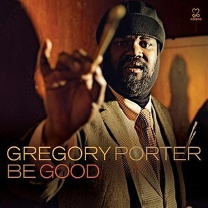 Motown meets Jazz in Gregory Porter's insta-classic BE GOOD | Jazz from WNMC | Scoop.it