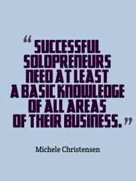 3 skills solopreneurs need at least a little bit of - Michele Christensen | Solopreneur Success! | Scoop.it