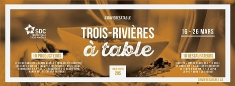 Trois-Rivières à table | Veille en récréotourisme aux Îles de la Madeleine | Scoop.it