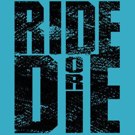 Ride OR Die Tee | t shirt printing | Scoop.it
