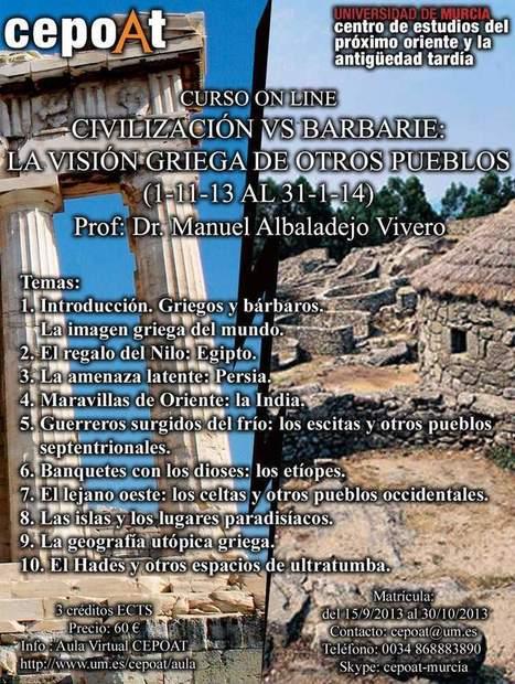 Summary of Civilización vs. Barbarie. La visión griega de otros pueblos - On Line (1-11-13 al 31-1-14) | Cursos, congresos, seminarios, excavaciones.... | Scoop.it