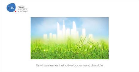 MOOC Environnement et développement durable | MOOC Francophone | Education environnement | Scoop.it