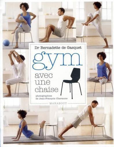 La gym avec une chaise | Guide du Bien-Être | Yoga, santé et sport | Scoop.it