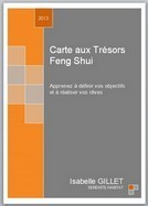 """A paraitre! """"Carte aux Trésors Feng Shui: Apprenez à définir vos objectifs et à réaliser vos rêves"""" d'Isabelle GILLET   Actualités FENG SHUI ~ SERENITE HABITAT   Scoop.it"""