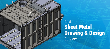Best Sheet Metal Drawing & Design Services | Hi-Tech Outsourcing Services | Scoop.it