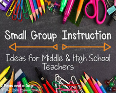 2 Peas and a Dog: Small Group Instruction Ideas For Middle and High School Classrooms | Cool School Ideas | Scoop.it