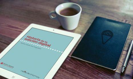 «Historia de la edición digital», por Ramino Santa Ana Anguiano | Las Tics y las ciencias de la informacion | Scoop.it