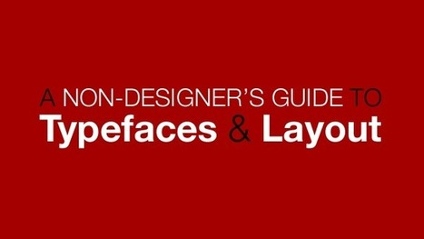 Non-Designer's Guide To Typefaces And Layout | M-learning, E-Learning, and Technical Communications | Scoop.it