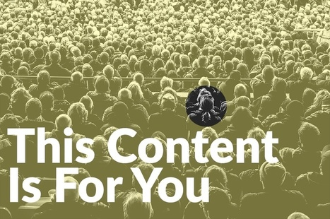 How Adaptive Content Works For Your Audience | Curation, Social Business and Beyond | Scoop.it