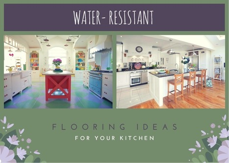 Water- Resistant Kitchen Flooring Ideas | Creative Ideas | Scoop.it