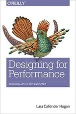 Designing for Performance by Lara Callender Hogan | Software craftmanship and Agile management | Scoop.it