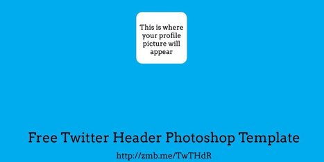 How To Edit Your Twitter Header Image (download a free Photoshop Template) | SM4NPTwitter | Scoop.it
