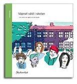 Stödmaterial om väpnat våld i skolan   Skolverkets och skolinspektionens nyhetsflöde   Scoop.it