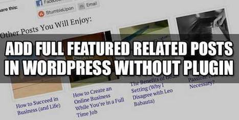 Add Full Featured Related Posts In WordPress Without Plugin | EXEIdeas | Scoop.it