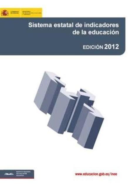 Inicio > Inicio > Sistema Estatal de Indicadores de la Educación > Edición 2012Instituto Nacional de Evaluación Educativa - Ministerio de Educación, Cultura y Deporte | educacion | Scoop.it