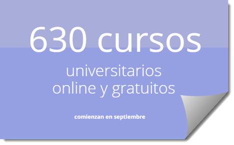 630 cursos universitarios, online y gratuitos que comienzan en septiembre | Contenidos educativos digitales | Scoop.it