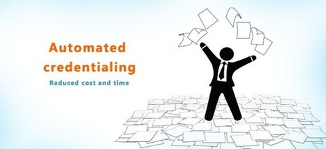 How can automation in credentialing help you reduce thousands of dollars and reduce the time spent   Medical Billing Companies   Scoop.it