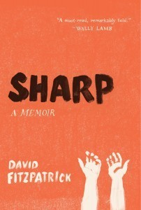 """» Q&A with David Fitzpatrick, author of """"Sharp: A Memoir"""" - World of Psychology 