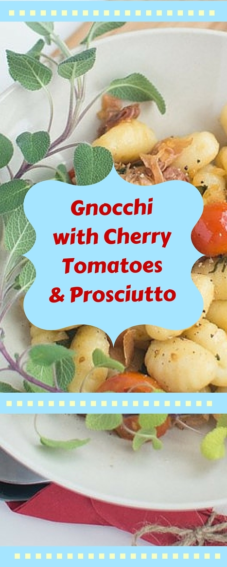 Gourmet Gnocchi with Cherry Tomatoes and Proscuitto   Best Easy Recipes   Scoop.it