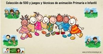Colección de 500 y JUEGOS Y TECNICAS DE ANIMACION PARA Primaria e Infantil, extraescolar, recreo, fiestas, etc | desdeelpasillo | Scoop.it