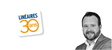 #30ansLinéaires : La parole à Antoine Berthéas, directeur général de Parabellum | News Parabellum, Grande Distri & Conso | Scoop.it