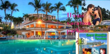 Hawii Resorts - All Inclusive Hawaii Vacation Packages   Travel Tour Guide   Scoop.it