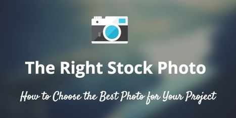 How to Choose the Right Stock Photo for Your Next Project | Public Relations & Social Media Insight | Scoop.it