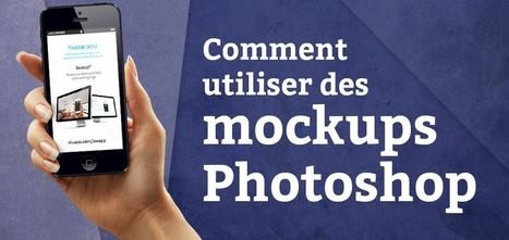 Comment utiliser des mockups Photoshop ? - Blog du MMI | Resources & Tutorials | Scoop.it