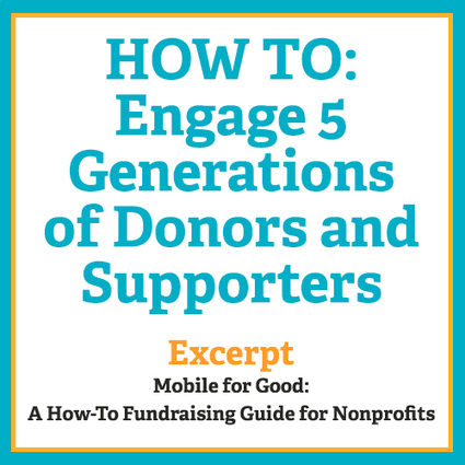 HOW TO: Engage 5 Generations of Donors and Supporters | Charity Fundraising | Scoop.it