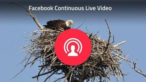 Facebook permet la diffusion de vidéos live illimitées en durée | Réseaux sociaux pour l'entreprise | Scoop.it