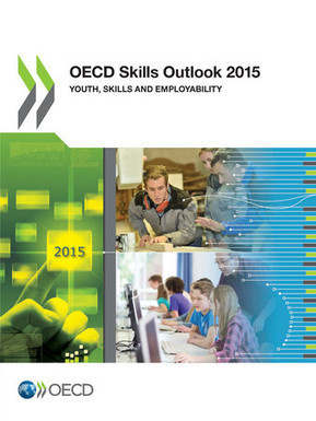 OECD Skills Outlook 2015 - Youth, Skills and Employability | college and career ready | Scoop.it