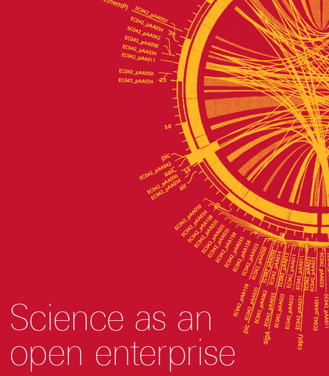 Science as an open enterprise; towards all scientific literature online, all data online, and for them to interoperate | A New Society, a new education! | Scoop.it
