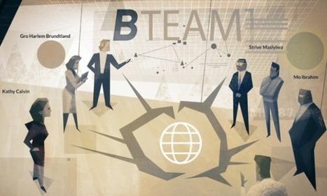 The B Team: un plan B pour les entreprises ? | Développement durable | Scoop.it