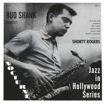Bud Shank: Shorty Rogers, 1954 | Jazz Plus | Scoop.it