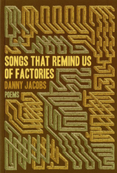 The Malahat Review | Danny Jacobs, Songs That Remind Us of Factories | LibraryLinks LiensBiblio | Scoop.it