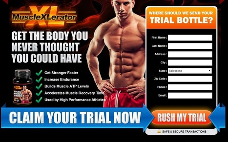 Interested In Muscle Xlerator?...Read Here First Before You Try It! | Fast Way For Build Muscle | Scoop.it
