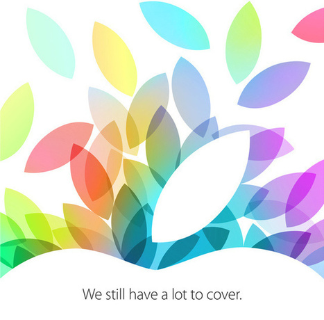 It's Official: Apple's 2013 iPad Event Will Be Held On Oct. 22 | iPads and 1:1 | Scoop.it