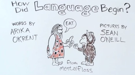 How Did Language Begin? - Gizmodo UK | Translation and more... | Scoop.it