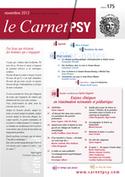 Le Carnet PSY -Numéro     2013/8 - N° 175 - Enjeux cliniques en réanimation néonatale et pédiatrique | Action éducative en direction du jeune enfant | Scoop.it