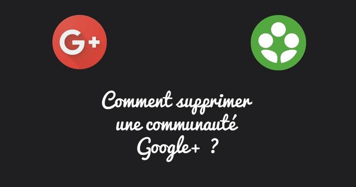 Comment supprimer une communauté Google+ ? | Bulleet | TIC et TICE mais... en français | Scoop.it