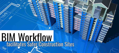 Things You Should Know about BIM Workflow for Secure Construction Sites | Energy Modeling Analysis | Scoop.it