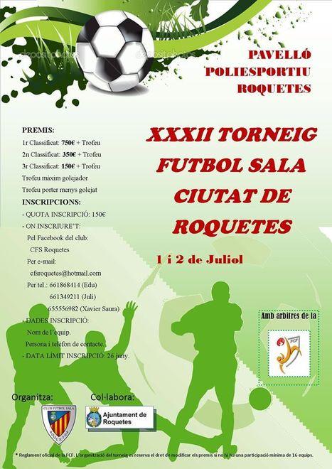 32è Torneig Futbol Sala Ciutat de Roquetes   Roquetes   Scoop.it