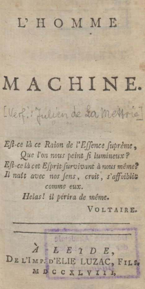 "Julien Offray de La Mettrie ""La Mettrie: L'Homme Machine: L'homme machine"" 