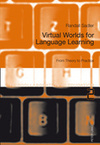 Virtual Worlds for Language Learning   Virtual Worlds for Real-World Languages   Scoop.it