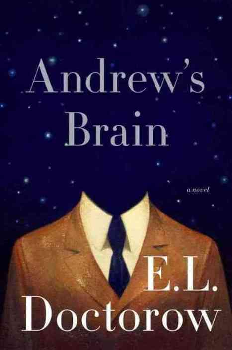 Doctorow Ruminates On How A 'Brain' Becomes A Mind - NPR | Literature & Psychology | Scoop.it