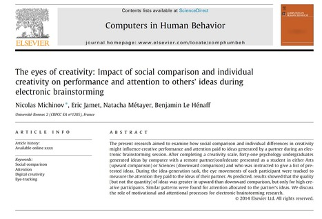 The eyes of creativity: Impact of social comparison and individual creativity on performance and attention to others' ideas during electronic brainstorming | Créativité et innovation | Scoop.it