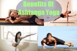 Important Tips on Ashtanga Yoga | Yoga Blog | Yoga Teacher Training India | Scoop.it