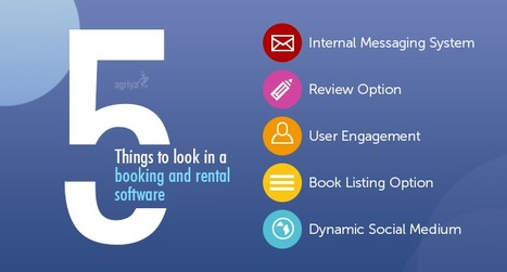 5 things to look in a booking and rental software | BookOrRent - Booking Software, Rental Software - Agriya | Scoop.it